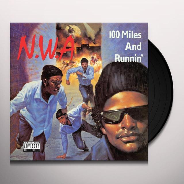 N.W.A. 100 MILES & RUNNIN Vinyl Record