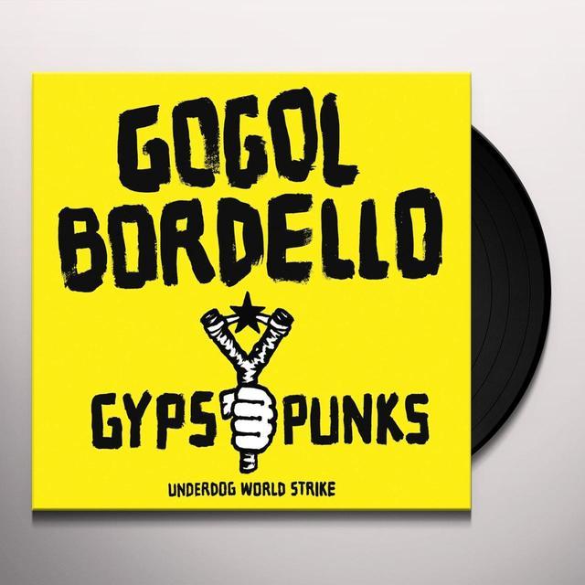 Gogol Bordello GYPSY PUNKS: UNDERDOG WORLD STRIKE Vinyl Record - Gatefold Sleeve, Limited Edition