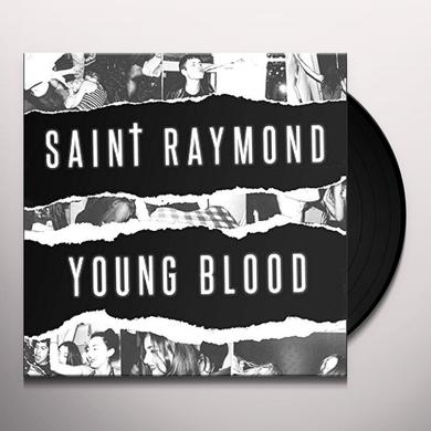 Saint Raymond YOUNG BLOOD Vinyl Record - UK Import