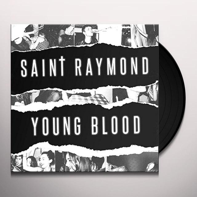 Saint Raymond YOUNG BLOOD Vinyl Record - UK Import