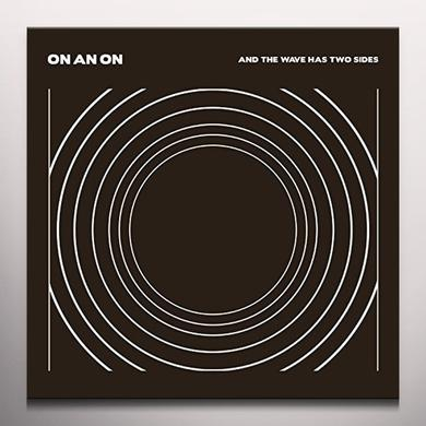 On An On & THE WAVE HAS TWO SIDES Vinyl Record - Clear Vinyl, Limited Edition