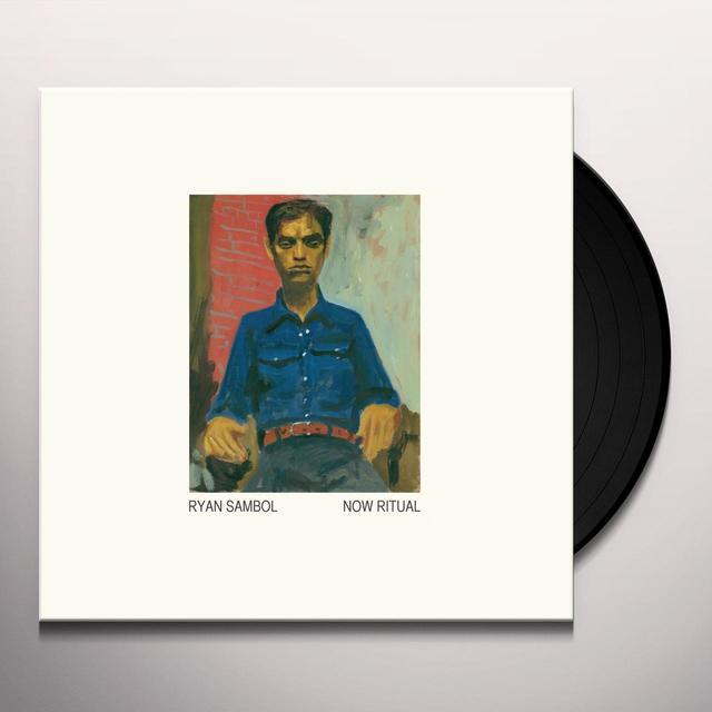 RYAN SAMBOL NOW RITUAL Vinyl Record