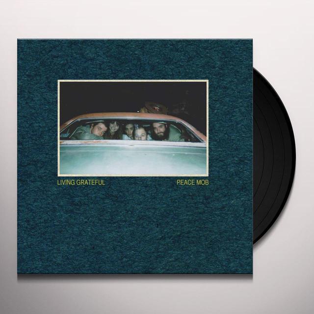 LIVING GRATEFUL PEACE MOB Vinyl Record