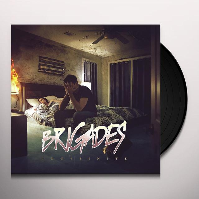 Brigades INDEFINITE Vinyl Record
