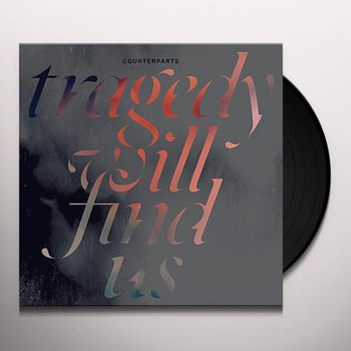 Counterparts TRAGEDY WILL FIND US Vinyl Record