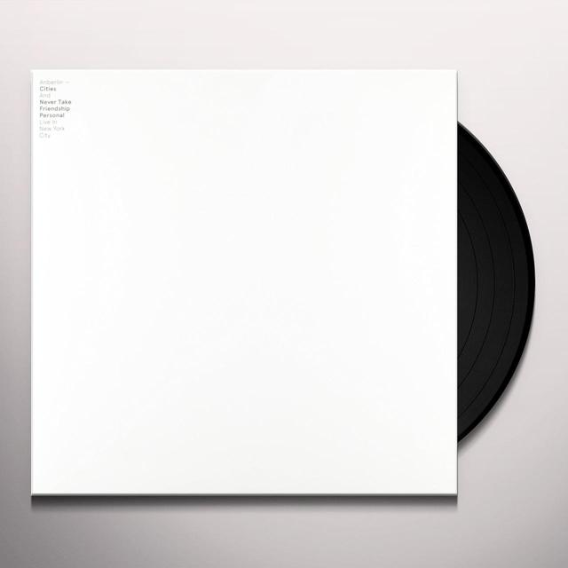Anberlin CITIES & NEVER TAKE FRIENDSHIP PERSONAL: LIVE IN Vinyl Record