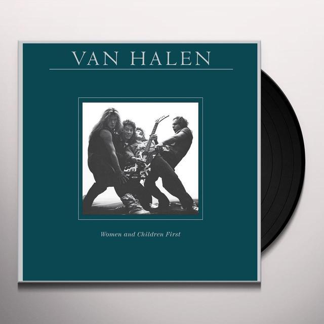 Van Halen WOMEN & CHILDREN FIRST Vinyl Record - 180 Gram Pressing, Remastered