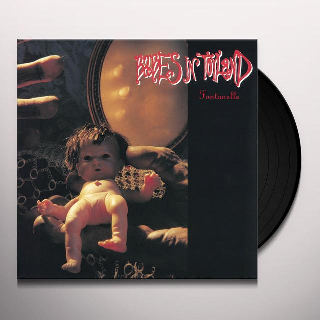 Babes In Toyland FONTANELLE Vinyl Record - 180 Gram Pressing