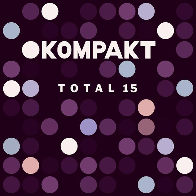 KOMPAKT TOTAL 15 / VARIOUS Vinyl Record