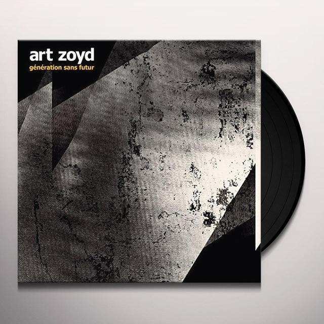 Art Zoyd GENERATION SANS FUTUR Vinyl Record