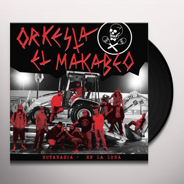 Orquesta El Macabeo EUTANASIA / EN LA LUNA Vinyl Record