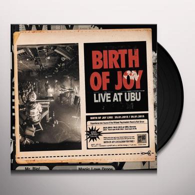 Birth Of Joy LIVE AT UBU Vinyl Record