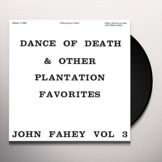 John Fahey DANCE OF DEATH AND OTHER PLANTATION FAVORITES Vinyl Record