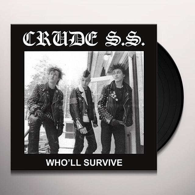 Crude SS WHO'LL SURVIVE Vinyl Record - Italy Release