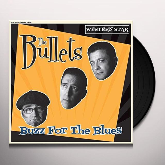 Bullets BUZZ FOR THE BLUES Vinyl Record - UK Import