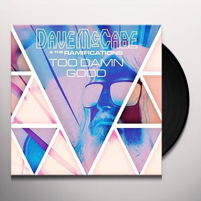 Dave McCabe & The Ramifications TOO DAMN GOOD Vinyl Record - UK Import