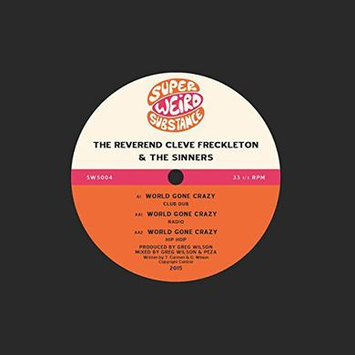 Reverend Cleve Freckleton & Sinners WORLD GONE CRAZY Vinyl Record