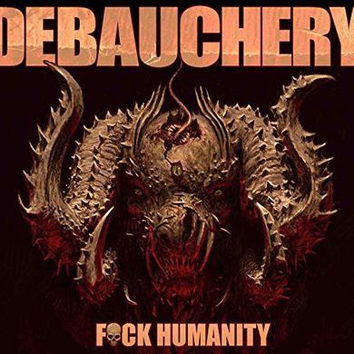 Debauchery FUCK HUMANITY Vinyl Record