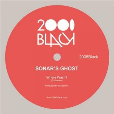 SONAR'S GHOST WHERE WAS I Vinyl Record