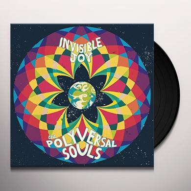 The Polyversal Souls INVISIBLE JOY Vinyl Record - UK Import