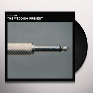 The Wedding Present PLUGGED IN Vinyl Record