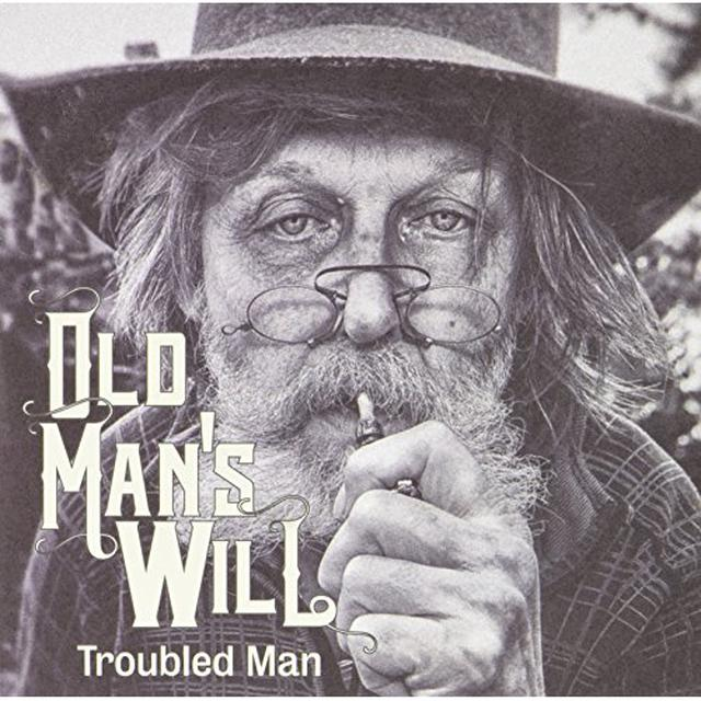 Old Man'S Will TROUBLED MAN Vinyl Record