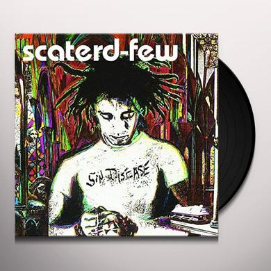 Scaterd Few SIN DISEASE Vinyl Record