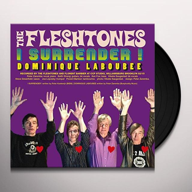 The Fleshtones I SURRENDER Vinyl Record