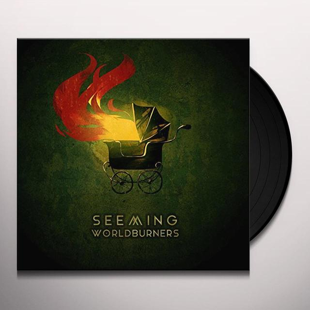 SEEMING WORLDBURNERS Vinyl Record