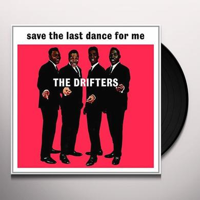 Drifters SAVE THE LAST DANCE FOR ME Vinyl Record
