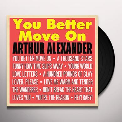 Alexander Arthur YOU BETTER MOVE ON Vinyl Record