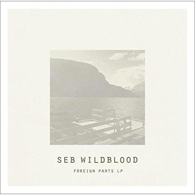 Seb Wildblood FOREIGN PARTS Vinyl Record - UK Release