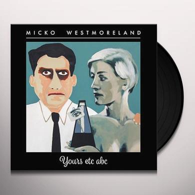 Micko Westmoreland YOURS ETC ABC Vinyl Record