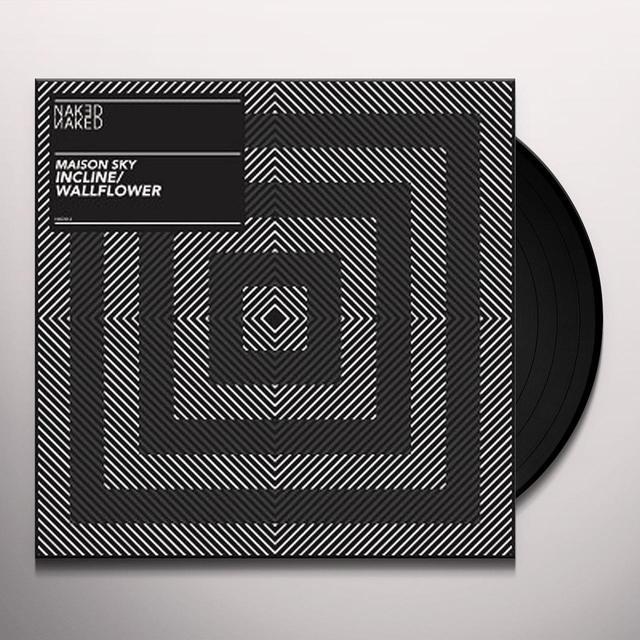 Maison Sky INCLINE/WALLFLOWER Vinyl Record - UK Import