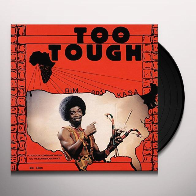 Rim Kwaku Obeng and Kasa / Rim Kwaku Obeng and The Believers TOO TOUGH/I'M NOT GOING TO LET YOU GO Vinyl Record - UK Release