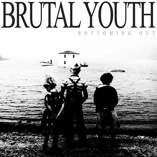 BRUTAL YOUTH BOTTOMING OUT Vinyl Record