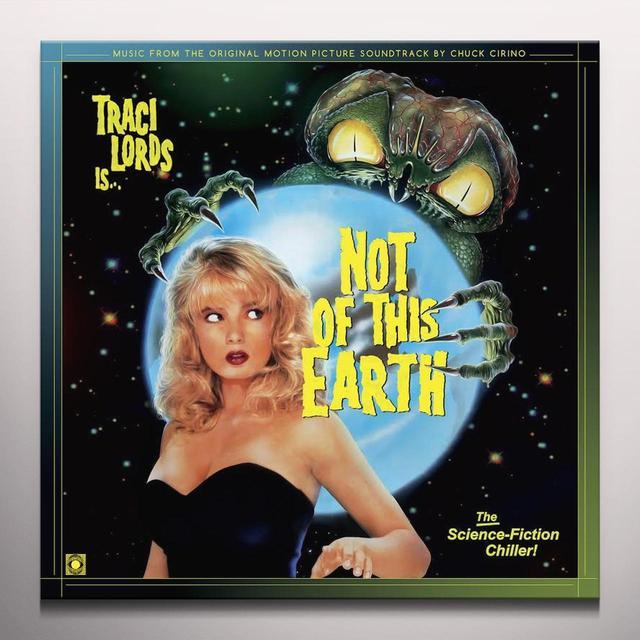 Chuck Cirino NOT OF THIS EARTH / O.S.T. Vinyl Record