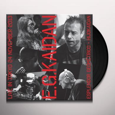 ESPLENDOR GEOMETRICO + HIJOKAIDAN E.G.KAIDAN Vinyl Record