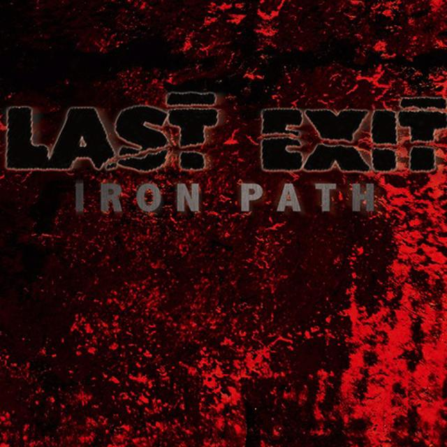 LAST EXIT IRON PATH Vinyl Record