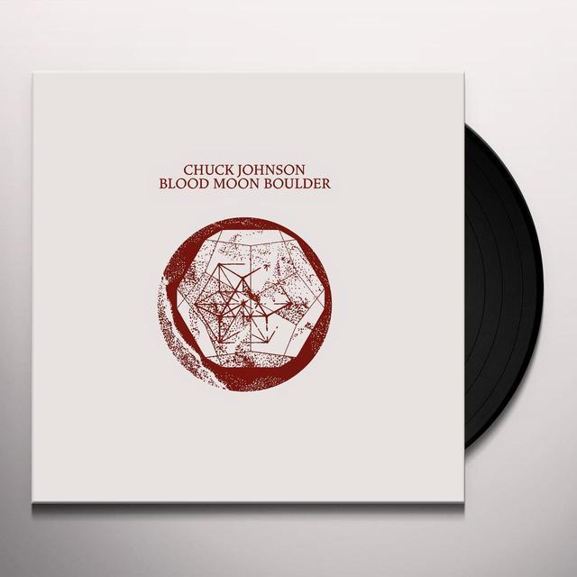 Chuck Johnson BLOOD MOON BOULDER Vinyl Record