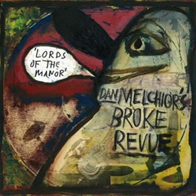 Dan / Broke Revue Melchior LORDS OF THE MANOR Vinyl Record