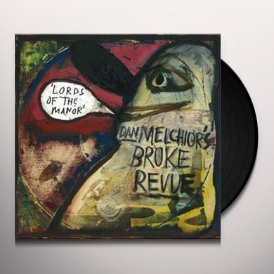 Dan / Broke Revue Melchior LORDS OF THE MANOR Vinyl Record
