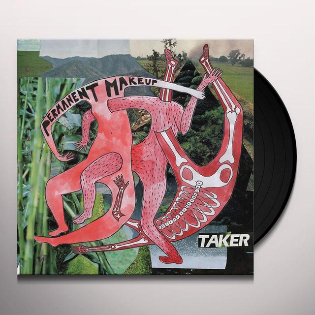 PERMANENT MAKEUP TAKER Vinyl Record