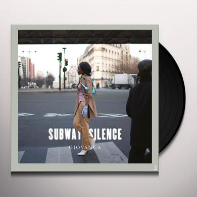 GIOVANCA SUBWAY SILENCE Vinyl Record