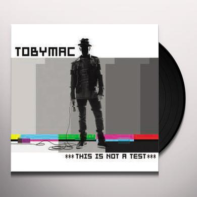tobyMac THIS IS NOT A TEST Vinyl Record