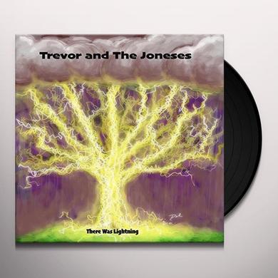 TREVOR & JONESES THERE WAS LIGHTNING Vinyl Record