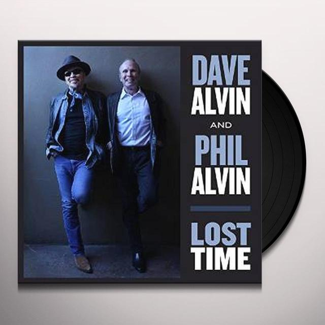 Dave Alvin & Phil Alvin LOST TIME Vinyl Record