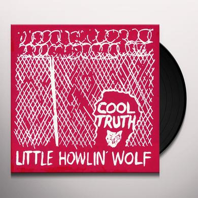 LITTLE HOWLIN' WOLF COOL TRUTH Vinyl Record - Reissue
