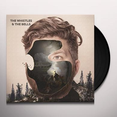 WHISTLES & THE BELLS Vinyl Record - Digital Download Included