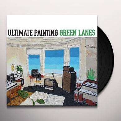 Ultimate Painting GREEN LANES Vinyl Record